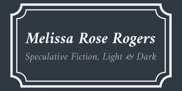 Melissa Rose Rogers, Writer