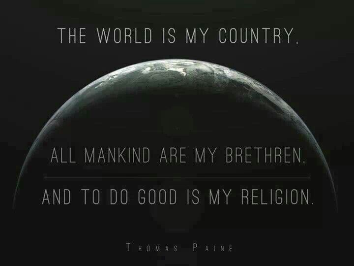 "Image description: silhouette of an eclipse of the planet with the quotation: ""The world is my country. All mankind are my brethren and to do good is my religion."" - Thomas Paine"